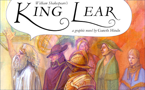 King Lear: a graphic novel -- at GarethHinds.com